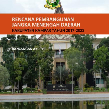 Rencana Pembangunan Jangka Menengah Daerah Kabupaten Kampar Tahun 2017-2022